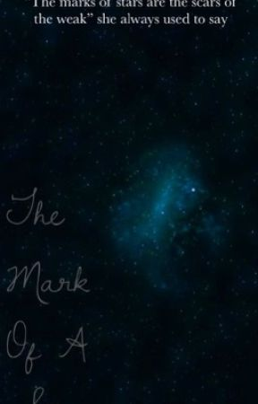 The Mark of a Star by gossemer_wingz