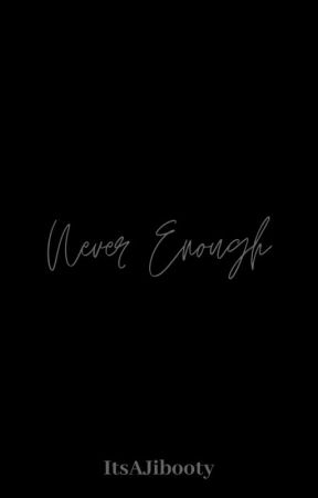 Never Enough [Taehyung FF] by ItsAJibooty