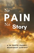 No Pain, No Story: A Photo Prompt Writing-Workshop Contest (OPEN) by The_Bookshop
