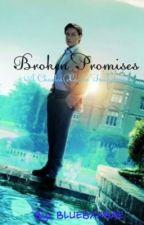Broken Promises (A Charles Xavier  Fanfiction) by LiwSuzalu