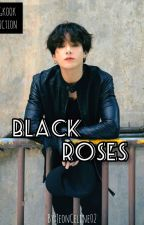 BLACK ROSES [JJK × READER] [COMP] by JeonCeline02