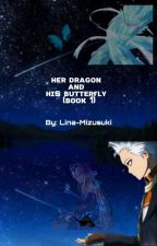 """""""Her Dragon & His Butterfly""""  by akashi_serena"""