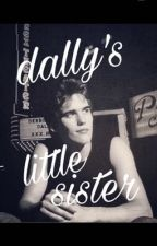 dally's little sister 💗 by bbgirlfanfics