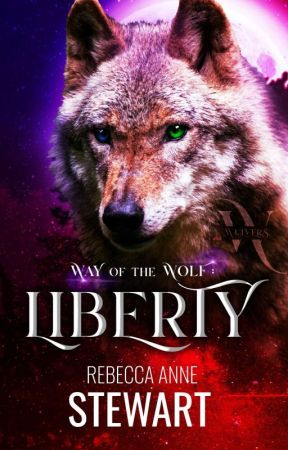 Way of the Wolf: LIBERTY (The Wulvers Bk4) by Scottish_writer