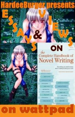 Essays and Views on The Complete Handbook of Novel Writing by HardeeBurger