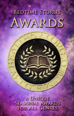 Bedtime Stories Awards Fall 2019 [CLOSED] by BedtimeStoriesAwards