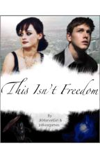 This Isn't Freedom • [COMING SOON] by JKMarvelGirl