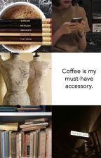 Coffee, Library And Fashion by Moonlolyxx_x
