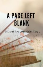 A Page Left Blank by HopesPrayersNSmiles