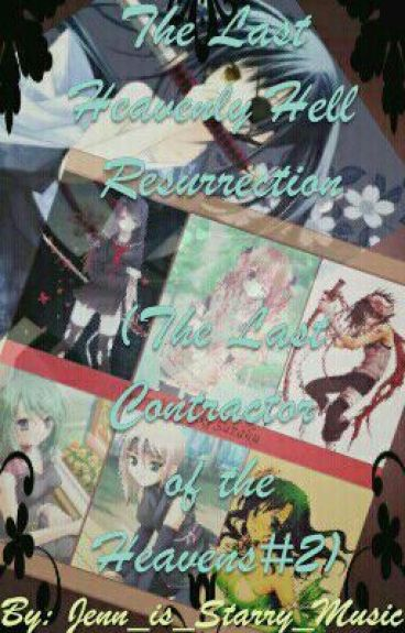 The Last Heavenly Hell Resurrection(The Last Contractor of the Heavens#2)