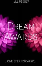 Dream Awards 2019 |CLOSED| by Ellipsis167