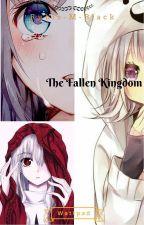 The Fallen Kingdom by Rubis-M-Black
