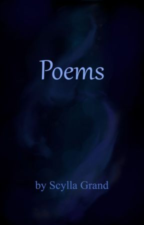 Poems by ScyllaGrand