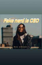 Fake nerd is CEO and mafia by Resaardiyanti