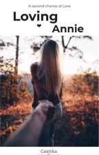 Loving Annie -- A Shawn Mendes Fanfiction.  by voldemort__here