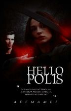 Hello Polis! by aeemamel