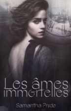 Les Âmes Immortelles ▬ Tome ✯ © by SamanthaPryde