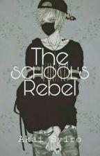 The School's Rebel || Tsundere Male x Reader by Akasyi