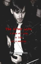 The After Life (Sequel to From Yesterday) by hephaistion