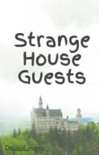 Strange House Guests (1D/5sos) by PotatoLoverz