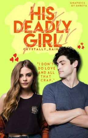 His Deadly Girl | √ by crystally_rain