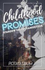 Childhood Promises (Sebastian Fanfiction) by potatassium