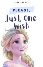 Please, Just One Wish (Jelsa) by jelsa_doc