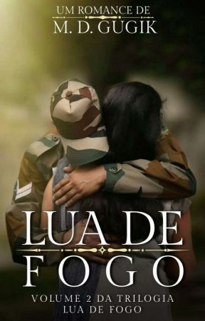 Lua de Fogo (+18 Anos) by MDG008