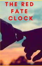 The Red Fate Clock by Britishstudents