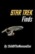 Star Trek Finds  by ChildOfTheMoonAndSun