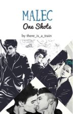 Malec One Shots by there_is_a_train