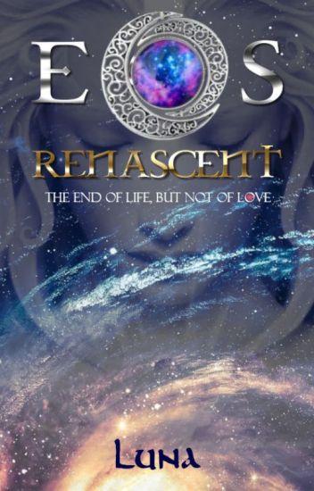 Eos Renascent