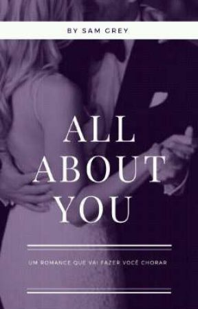 All About You  by samgrey_oficiall