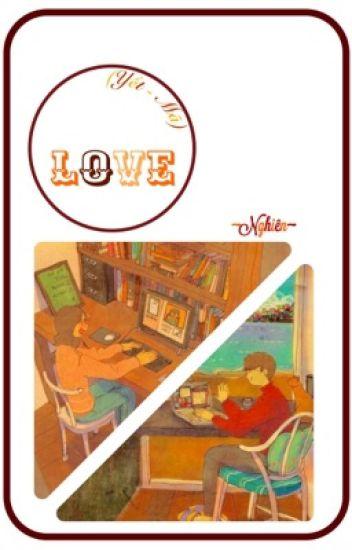 Đọc Truyện ♡ (Yết - Mã) L҈o҈v҈e҈ ♡ - Truyen4U.Net