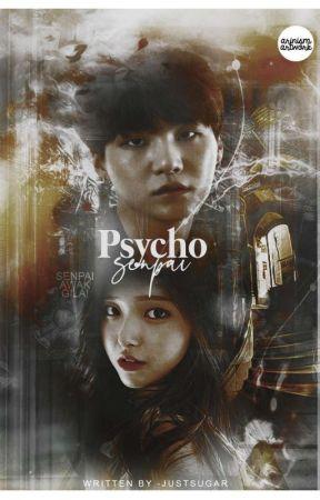 +『 Psycho Senpai ° 』 | ❝ 민윤기 ❞  by -justsugar