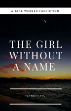 The Girl Without A Name by planepanic