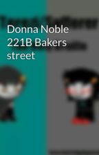 Donna Noble 221B Bakers street by emmycol