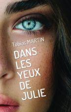 Dans les yeux de Julie by TobiasMartin6