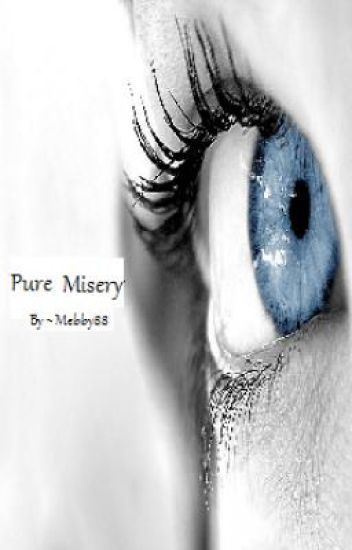 Pure Misery (Pure Bliss Series: Book 2) (In need of serious editing)