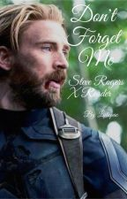 Don't Forget Me [Steve Rogers X Reader] by liilopac