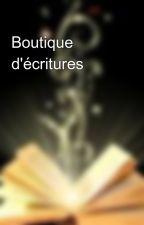 Boutique d'écritures by AthenusDievx