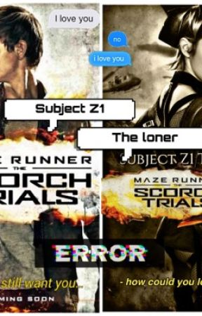 Subject Z1 The Loner {Newt fanfic} by littlez78aka