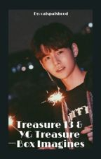Treasure // YG Treasure Box Imagines  by calxpalxhood