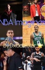 NBA Imagines  by Nyyaa2xx