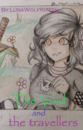 The Void and the travellers (Irene's sister book 3/Void Paradox crossover) by LunaWolfKitten