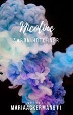 Nicotine // Aaron Hotchner by MariaAckerman911