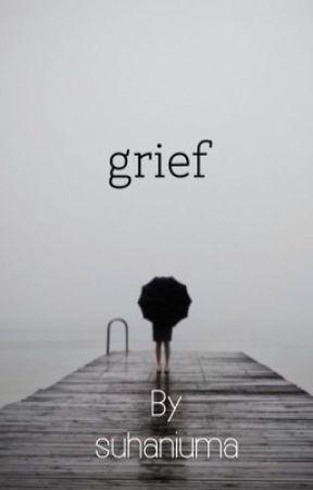 grief by suhaniuma