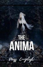 The Anima by MissyEnglish