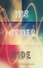 His Other Side by Heyaudreeey