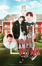 [Book Two] Gay Turned Campus Hunk [EXO KAI KRIS] by Jun_Prelhe